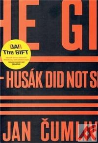 Dar / The Gift. Husák trávu nekouřil