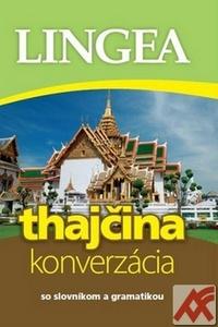 Thajčina - konverzácia. So slovníkom a gramatikou