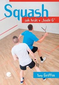 Squash. Jak hrát v bodě G
