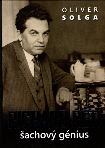 Richard Réti - šachový génius