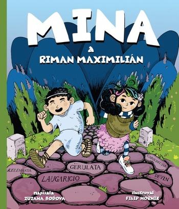 Mina a Riman Maximilián