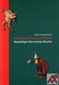 Heptalogie Hieronyma Bosche / Heptalógia Hieronyma Boscha