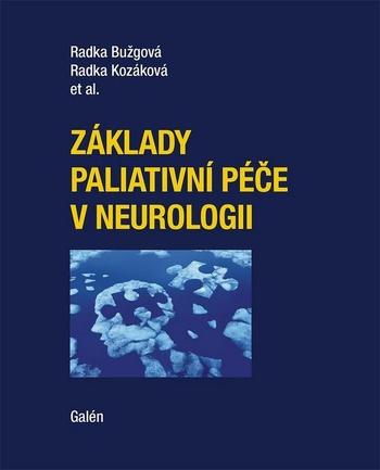 Základy paliativné péče v neurologii