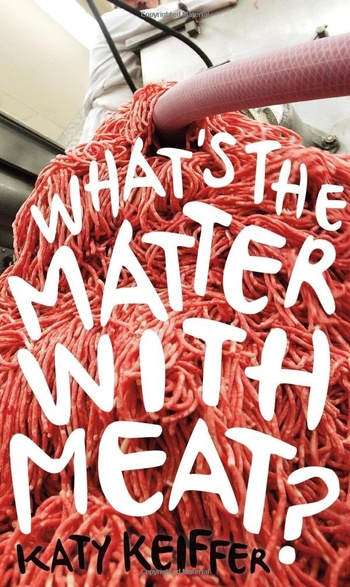 What's the Matter with Meat?