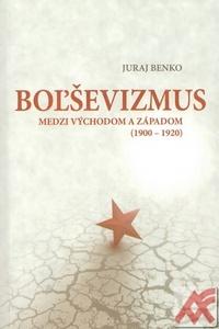 Boľševizmus medzi Východom a Západom (1900-1920)