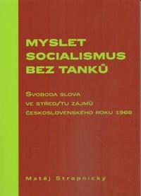 Myslet socialismus bez tanků