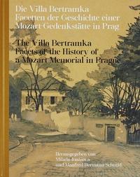 Die Villa Bertramka / The Villa Bertramka