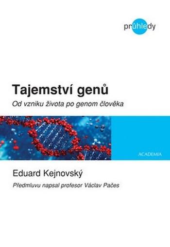 Tajemství genů. Od vzniku života po genom člověka