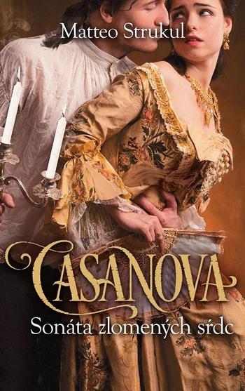 Casanova: Sonáta zlomených sŕdc