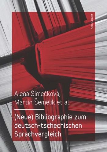 (Neue) Bibliographie zum deutsch-tschechischen Sprachvergleich