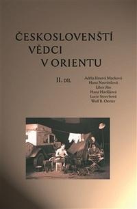 Českoslovenští vědci v Orientu II. díl