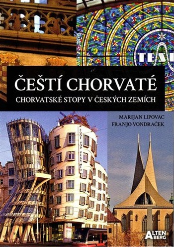 Čeští Chorvaté - chorvatské stopy v českých zemích