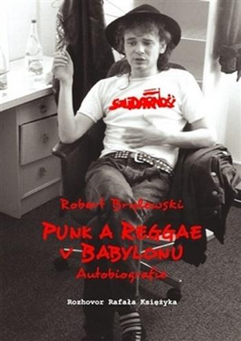 Punk a reggae v Babylonu