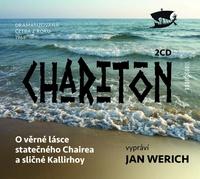 O věrné lásce statečného Chairea a sličné Kallirhoy - 2CD