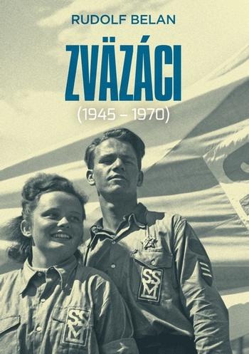 Zväzáci 1945-1970