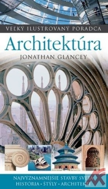 Architektúra - Veľký ilustrovaný poradca