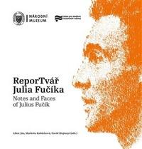 ReporTvář Julia Fučíka