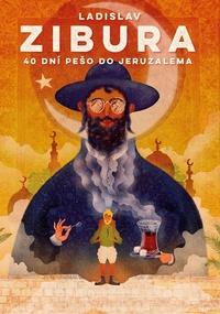 40 dní pešo do Jeruzalema