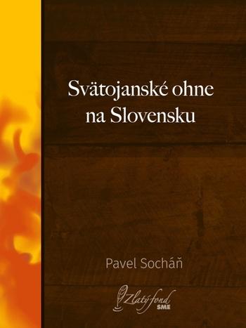 Svätojanské ohne na Slovensku