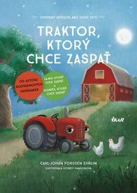 Traktor, ktorý chce zaspať