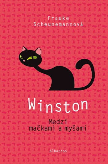 Winston. Medzi mačkami a myšami
