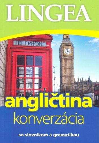 Angličtina - konverzácia. So slovníkom a gramatikou