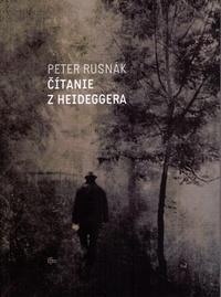 Čítanie z Heideggera. Divertimento ku komparatívnej etike