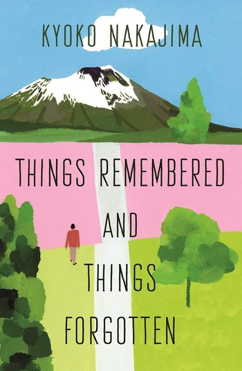 Things Remembered and Things Forgotten
