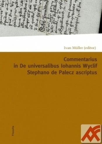 Commentarius in I-IX capitula tractatus De universalibus Iohannis Wyclif Stephan