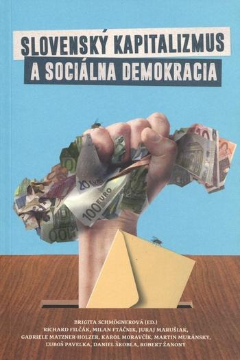 Slovenský kapitalizmus a sociálna demokracia