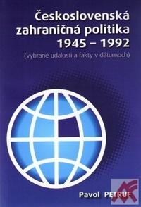 Československá zahraničná politika 1945-1992