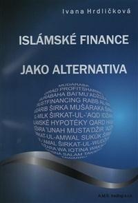 Islámské finance jako alternativa