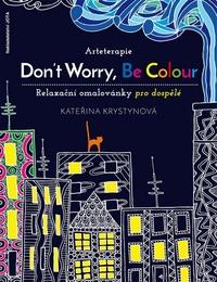 Arteterapie: Don't Worry, Be Colour