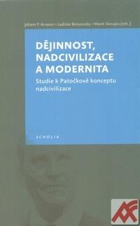 Dějinnost, nadcivilizace a modernita