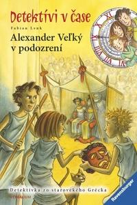Alexander Veľký v podozrení - Detektívi v čase 4