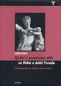 Týrání a zneužívání dětí ve Vídni v době Freuda