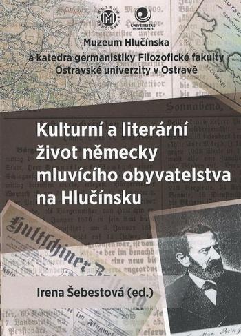 Kulturní a literární život německy mluvícího obyvatelstva na Hlučínsku