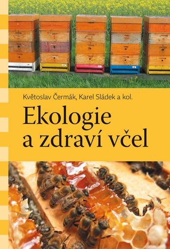 Ekologie a zdraví včel