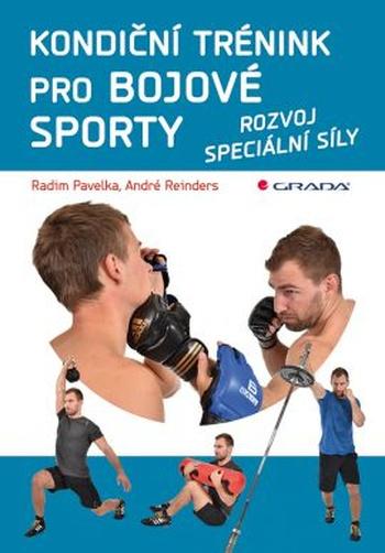 Kondiční trénink pro bojové sporty. Rozvoj speciální síly