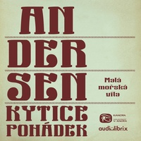 Kytice pohádek H. C. Andersena 4