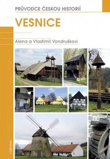 Vesnice. Průvodce českou historií