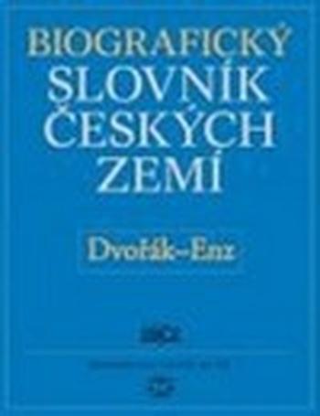 Biografický slovník českých zemí 15. (Dvořák-En)