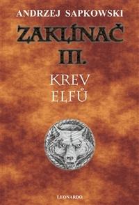 Zaklínač III. Krev elfů (tvrdá väzba)