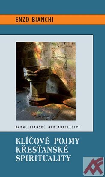 Klíčové pojmy křesťanské spirituality