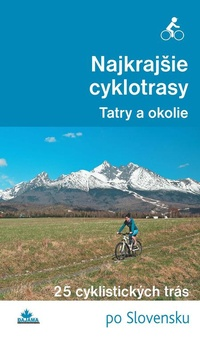 Najkrajšie cyklotrasy - Tatry a okolie