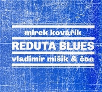 Reduta blues - CD