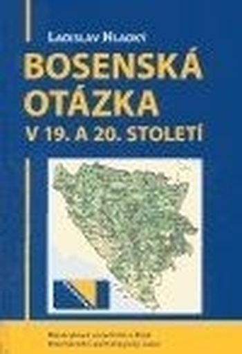 Bosenská otázka v 19. a 20. století