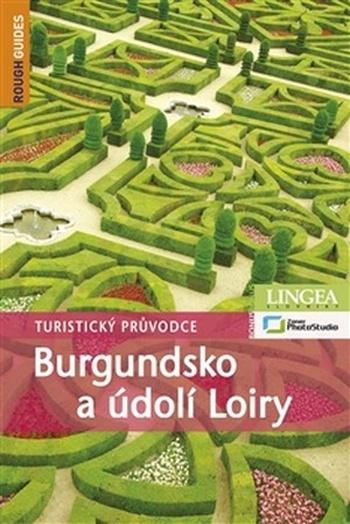 Burgundsko a údolí Loiry - Rough Guides