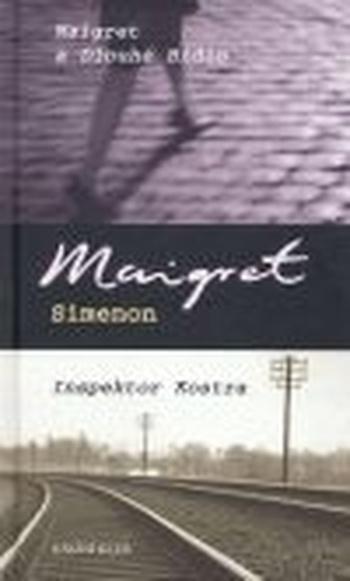 Maigret a Dlouhé Bidlo. Inspektor Kostra