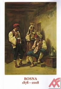 Bosna 1878-2008
